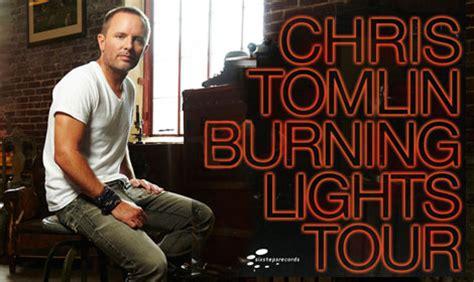 Chris Tomlin Burning Lights by Chris Tomlin Burning Lights Tour To Second Leg This