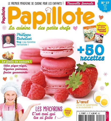 magazine recette de cuisine papillote découverte gourmande et éducative rêve