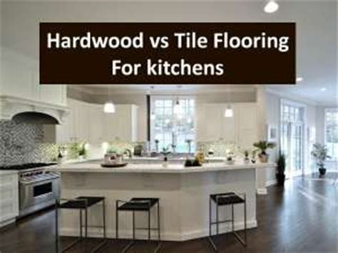 tile vs hardwood in kitchen kitchen floors is hardwood flooring or tile better 8508