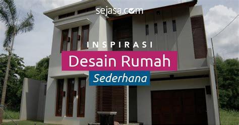 inspirasi model desain rumah sederhana  keluarga