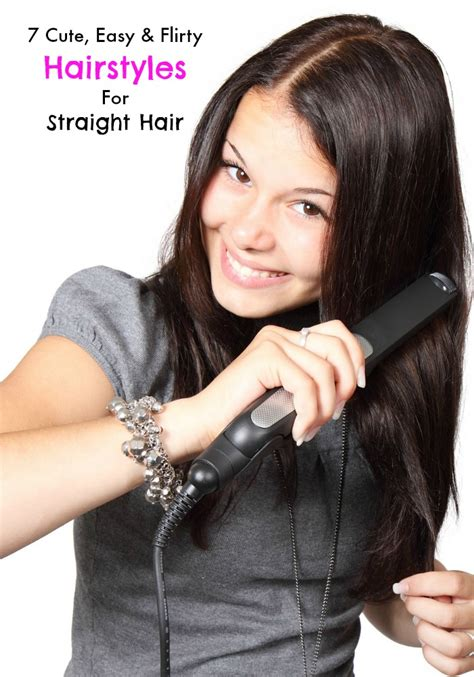 7 cute easy and flirty hairstyles for straight hair my