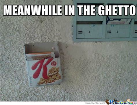 Ghetto Funny Memes - memes that are ghetto memes