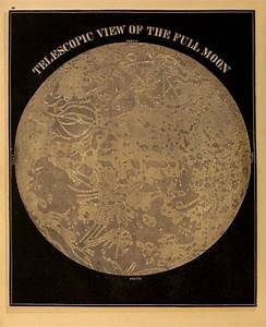 Telescopic View Of The Full Moon  Smith U2019s Illustrated