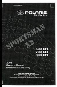 2008 Polaris Sportsman X2 500 700 800 Efi Atv Owners Manual