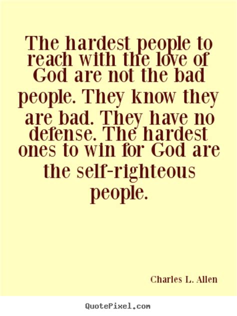 love quotes  hardest people  reach   love