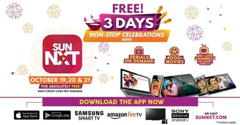 sunnxt free access on 19th 20th 21st october 2017 without payment