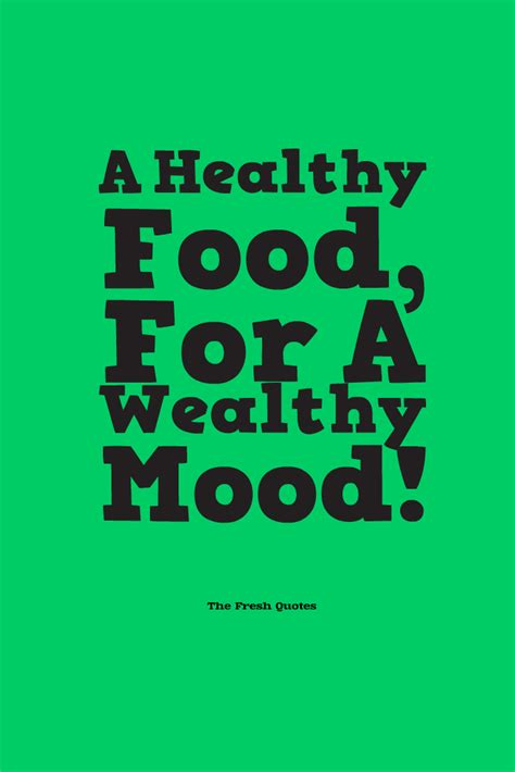 slogan cuisine a healthy food for a wealthy mood quotes wishes