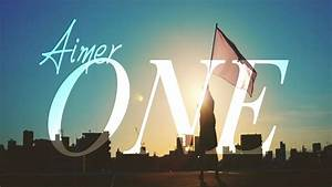 Aimer - ONE (Radio Edit)『Sun Dance』 - YouTube