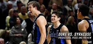 Duke vs Syracuse Basketball Predictions, Picks and Preview