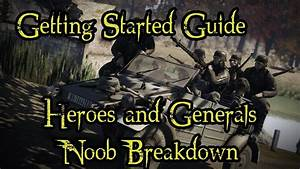 Getting Started Guide - Heroes And Generals
