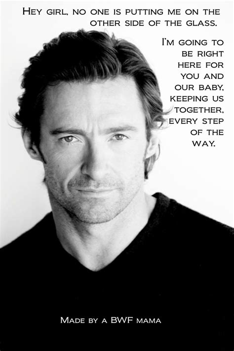 Hugh Jackman Meme - the quot hey girl quot meme for mother owned birth hugh jackman style pregnancy birth babies