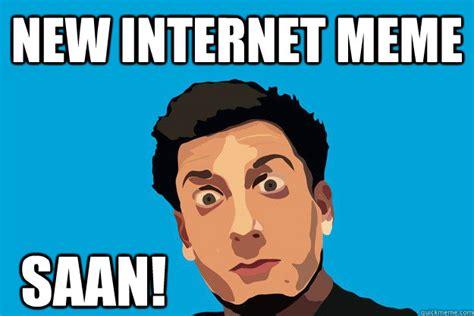 New Internet Memes - new internet meme saan prankvsprank quickmeme