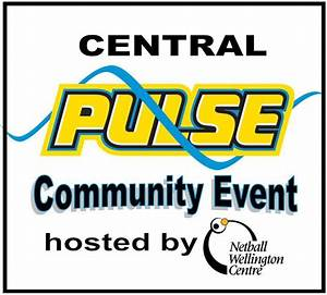 Central Pulse Community Event - NOW FULL - Netball ...