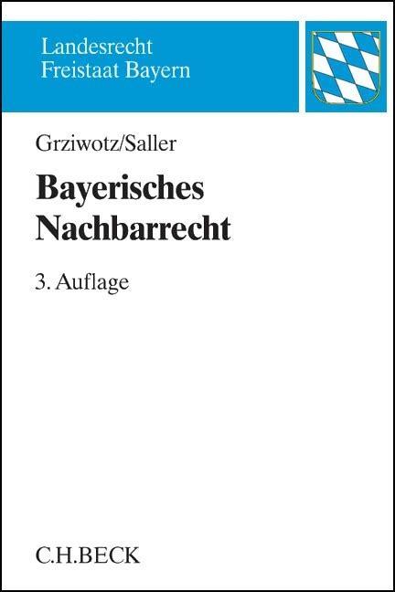 Nachbarrecht Ihre Rechte Im Flur by Bayerisches Nachbarrecht Grziwotz Saller B 252 Cher F 252 R