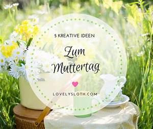 Ideen Zum Muttertag : kreative ideen zum muttertag ~ Orissabook.com Haus und Dekorationen