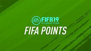 FIFA Points In FIFA 19 Ultimate Team FIFPlay