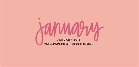 january 2018 wallpapers folder icons whatever bright