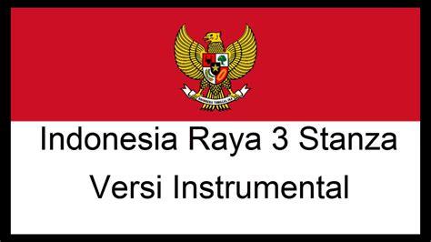 indonesia raya  stanza instrumental youtube