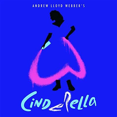 """Opens november capitol theatre, sydney. Andrew Lloyd Webber's """"Cinderella"""" (Original Cast Recording) CD 2021"""