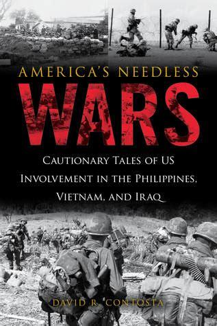 americas needless wars cautionary tales