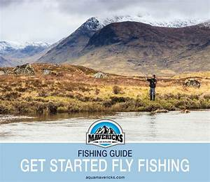 How To Get Started Fly Fishing
