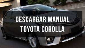 Encontre Una Web Para Bajar En Espa U00f1ol El Manual Del Corolla 2015