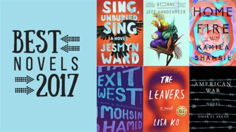 Best Novels The 25 Best Novels Of 2017 Books Lists Best Of
