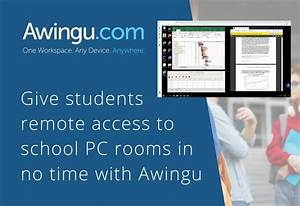 Give Students Remote Access To School Pc Rooms In No Time