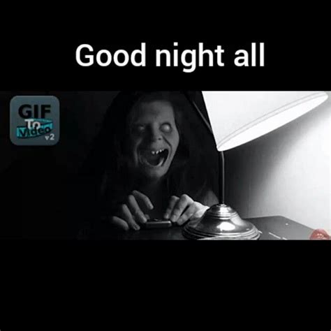 Scary Goodnight Meme - 161 best images about night pics on pinterest romantic good night quotes gifs and quotes to