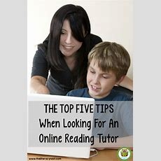 The Top Five Tips When Looking For An Online Reading Tutor