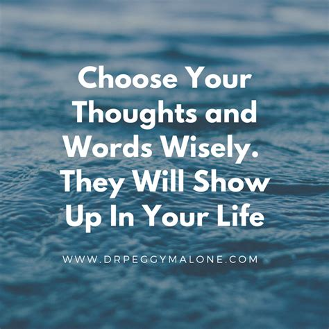 Choose Your Thoughts and Words Wisely   Dr Peggy Malone