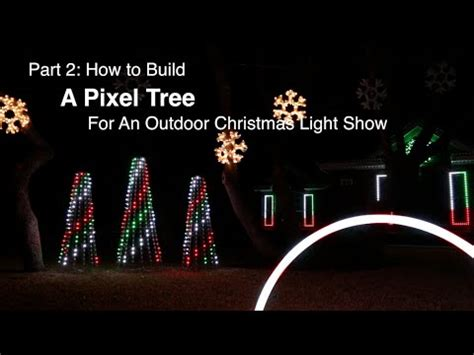 part 2 how to build a pixel tree for an outdoor christmas