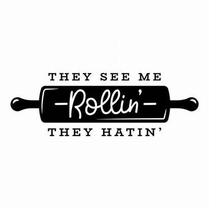 They Rollin Hatin Sticker Raamfolie Omschrijving