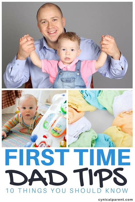 First Time Dad Tips 10 Things You Should Know First