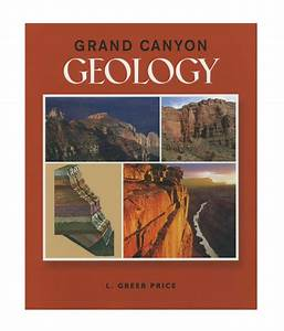 Grand Canyon Geology  U2013 Grand Canyon Conservancy Store
