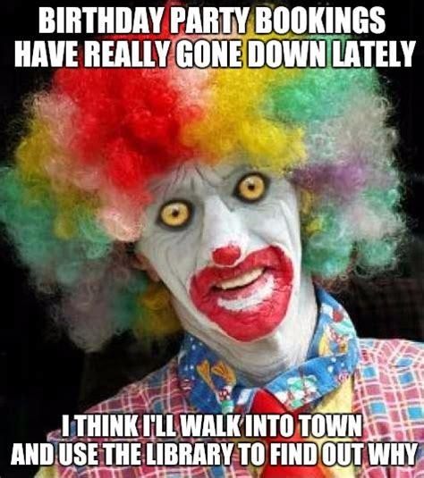 Clown Memes - amish birthday clown imgflip