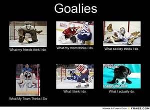 Goalies -- How ... Funny Hockey Goalie Quotes