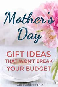 Easy, Budget-Friendly Mother's Day Gift Ideas   Savvy ...