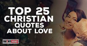 Quote Pictures. Inspirational Christian Quotes About Love ...