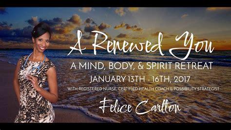 Experience mind, body & soul 2019 retreat, get your tickets at www.iamluciana.com/mindbodyandsoul. A Renewed You: A Mind, Body, & Spirit Retreat - YouTube