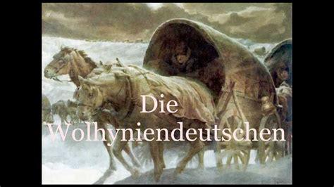 Die Wolhyniendeutschen Youtube