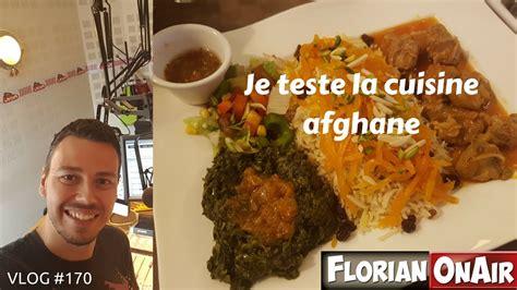 cuisine afghane je teste la cuisine afghane vlog 170