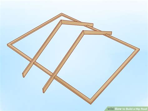 How To Make A Hip Roof by How To Build A Hip Roof 15 Steps With Pictures Wikihow