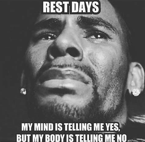 Rest Day Meme - best 25 rest day humor ideas on pinterest rest day meme funny goals and the day today