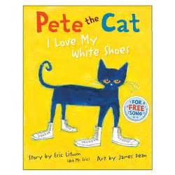 pete the cat white shoes pete the cat i my white shoes book