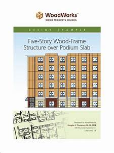 5 Story Wood Frame Structure Over Podium Slab Design Example