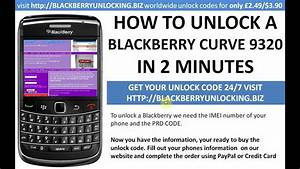 How To Unlock A Blackberry Curve 9320 Using A Mep Mep2 Unlock Code