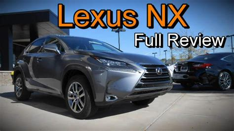 lexus nx full review   sport  youtube