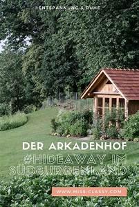 Hideaways Die Macht Der Liebe : der arkadenhof hideaway im s dburgenland travel diary ~ Watch28wear.com Haus und Dekorationen