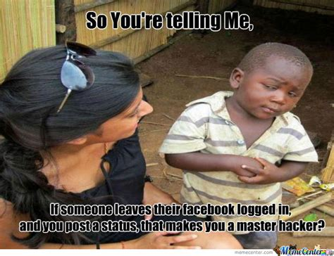 Your Telling Me Meme - so you re telling me by password9906 meme center